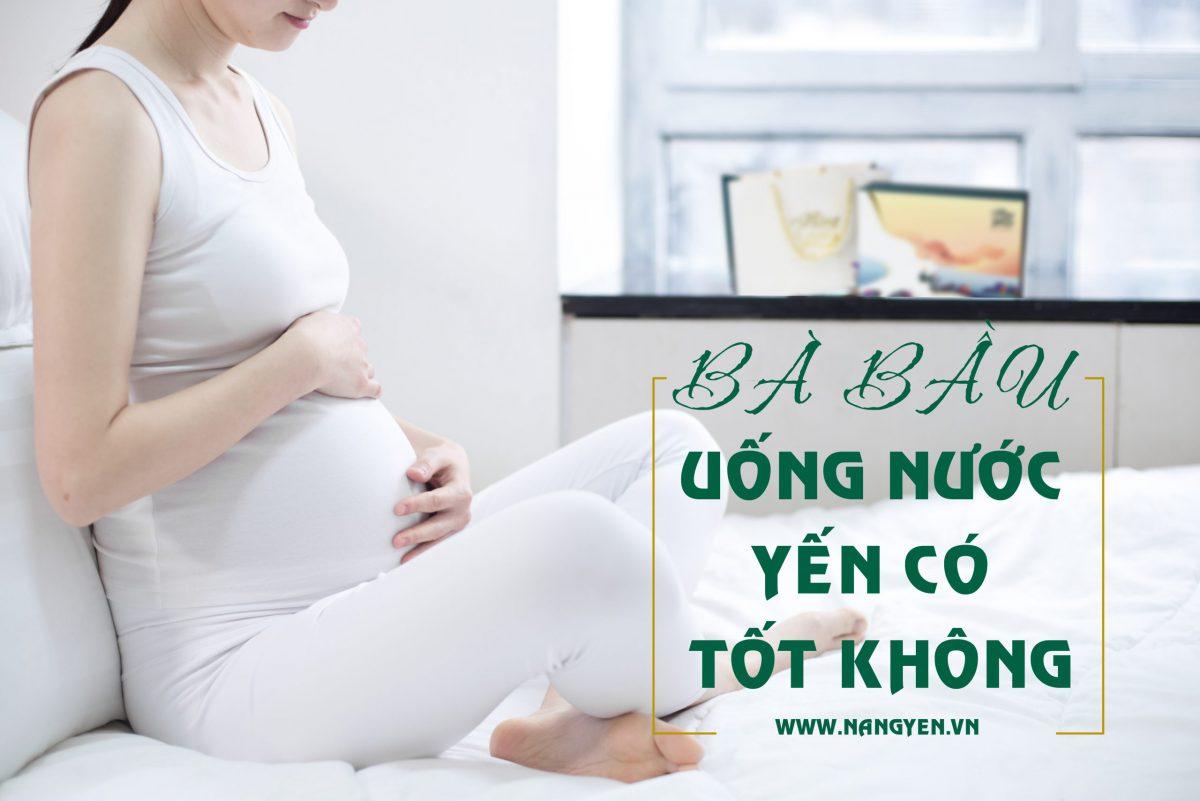 B BAU UONG NUOC YEN CO TOT KHONG